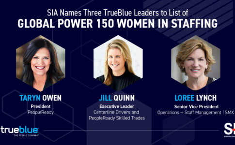 3 TrueBlue Leaders Named to SIA's Global Power 150 – Women in Staffing List 2020