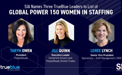 3 TrueBlue Leaders Named to SIA's Global Power 150 – Women in Staffing List 2020