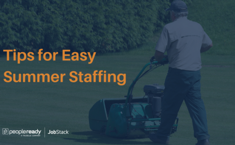 3 Tips to Easy Summer Staffing