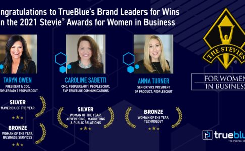 3 TrueBlue Brand Leaders Recognized with Top Honors in 2021 Stevie® Awards for Women in Business